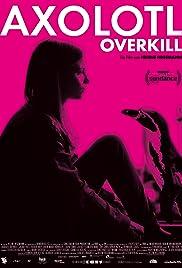 Axolotl Overkill Poster