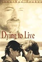 Primary image for Dying to Live