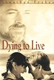 Dying to Live (1999) Poster - Movie Forum, Cast, Reviews