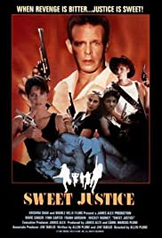 Sweet Justice(1992) Poster - Movie Forum, Cast, Reviews