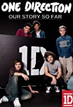 One Direction: Our Story So Far