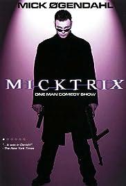 Micktrix Poster