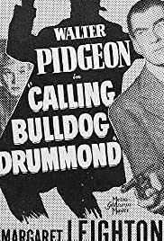 Calling Bulldog Drummond (1951) Poster - Movie Forum, Cast, Reviews
