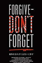 Forgive - Don't Forget Poster