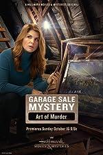 Garage Sale Mystery The Art of Murder(2017)