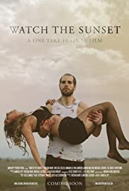 Watch the Sunset(2017) Poster - Movie Forum, Cast, Reviews