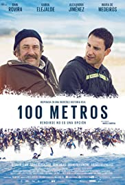 100 metros (2016) Poster - Movie Forum, Cast, Reviews