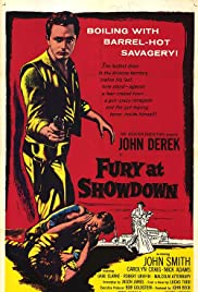 Fury at Showdown (1957) Poster - Movie Forum, Cast, Reviews
