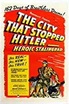 Image of The City That Stopped Hitler: Heroic Stalingrad
