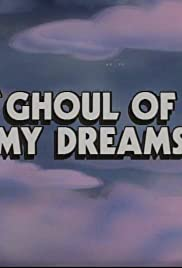 Ghoul of My Dreams Poster