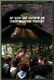 If You Go Down in the Woods Today Poster
