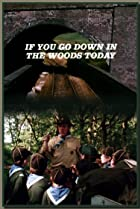 If You Go Down in the Woods Today (1981) Poster
