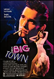 The Big Town (1987) Poster - Movie Forum, Cast, Reviews