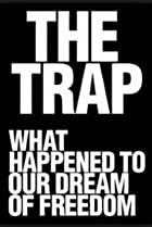 Image of The Trap: What Happened to Our Dream of Freedom