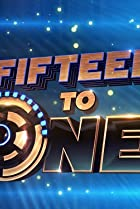 Image of Fifteen to One