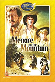Menace on the Mountain Poster