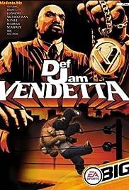 Def Jam Vendetta(2003) Poster - Movie Forum, Cast, Reviews