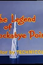 Image of The Legend of Rockabye Point