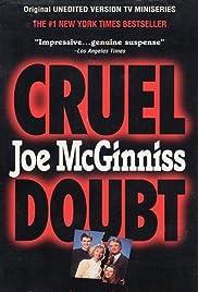 Cruel Doubt Poster - TV Show Forum, Cast, Reviews