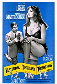 Yesterday, Today and Tomorrow (1963) - Comedy, Romance.