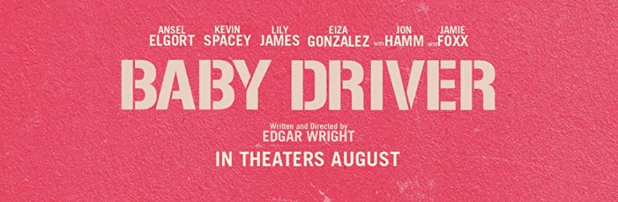 Baby Driver (2017) Baby Driver