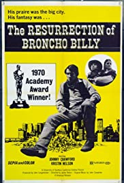 The Resurrection of Broncho Billy(1970) Poster - Movie Forum, Cast, Reviews