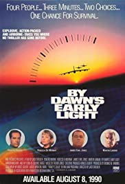By Dawn's Early Light (1990) Poster - Movie Forum, Cast, Reviews
