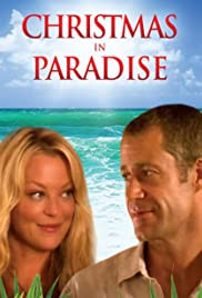 Christmas in Paradise (2007) Poster - Movie Forum, Cast, Reviews
