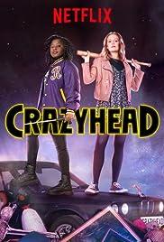 Безбашенные / Crazyhead (2016)