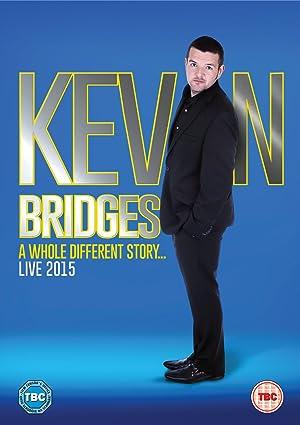 Kevin Bridges: A Whole Different Story (2015)