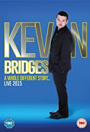 Kevin Bridges: A Whole Different Story (2015)