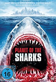 Planet of the Sharks (2016) Poster - Movie Forum, Cast, Reviews