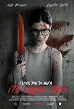 Primary image for I Love You So Much It's Killing Them