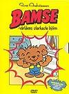"""""""Bamse - världens starkaste björn!"""""""