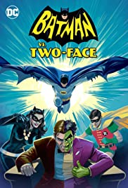 Batman vs. Two-Face (2017) Poster - Movie Forum, Cast, Reviews