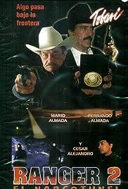 Ranger II: El narcotunel Poster