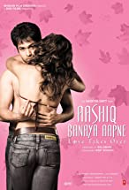 Primary image for Aashiq Banaya Aapne: Love Takes Over
