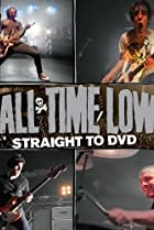 Image of All Time Low: Straight to DVD