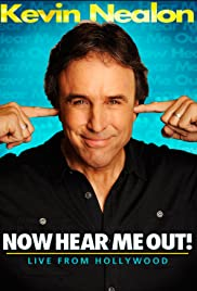 Kevin Nealon: Now Hear Me Out! (2009) Poster - Movie Forum, Cast, Reviews