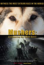 Mushers: Conquering the Yukon Quest