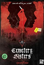Cemetery Sisters (1987) Poster - Movie Forum, Cast, Reviews