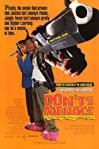 Image of Don't Be a Menace to South Central While Drinking Your Juice in the Hood