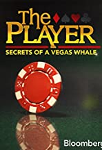 The Player: Secrets of a Vegas Whale