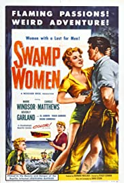 Swamp Women (1956) Poster - Movie Forum, Cast, Reviews