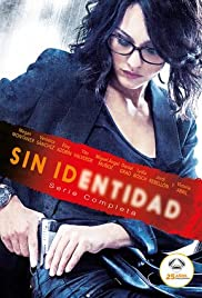 Sin identidad Poster - TV Show Forum, Cast, Reviews