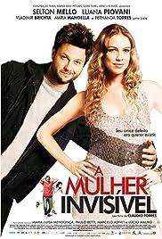 A Mulher Invisível(2009) Poster - Movie Forum, Cast, Reviews