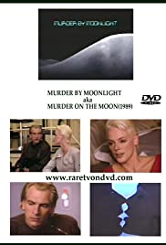 Murder by Moonlight (1989) Poster - Movie Forum, Cast, Reviews