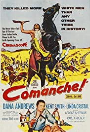 Comanche (1956) Poster - Movie Forum, Cast, Reviews