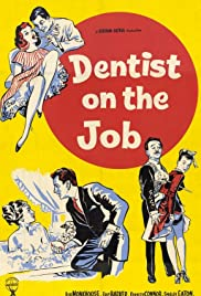 Dentist on the Job (1961) Poster - Movie Forum, Cast, Reviews