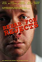 Rehab for Rejects